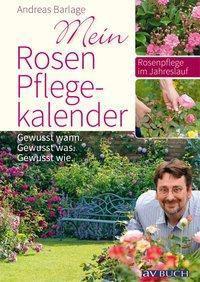 Mein Rosenpflegekalender - Andreas Barlage  