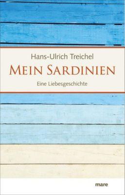 Mein Sardinien - Hans-Ulrich Treichel |
