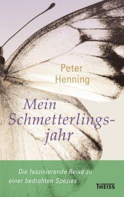 Mein Schmetterlingsjahr, Peter Henning