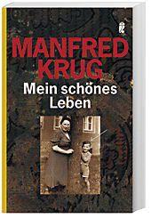 Mein schönes Leben, Manfred Krug
