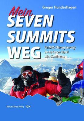 Mein SEVEN SUMMITS WEG, Gregor Hundeshagen