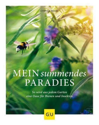 Mein summendes Paradies - Cynthia Nagel pdf epub