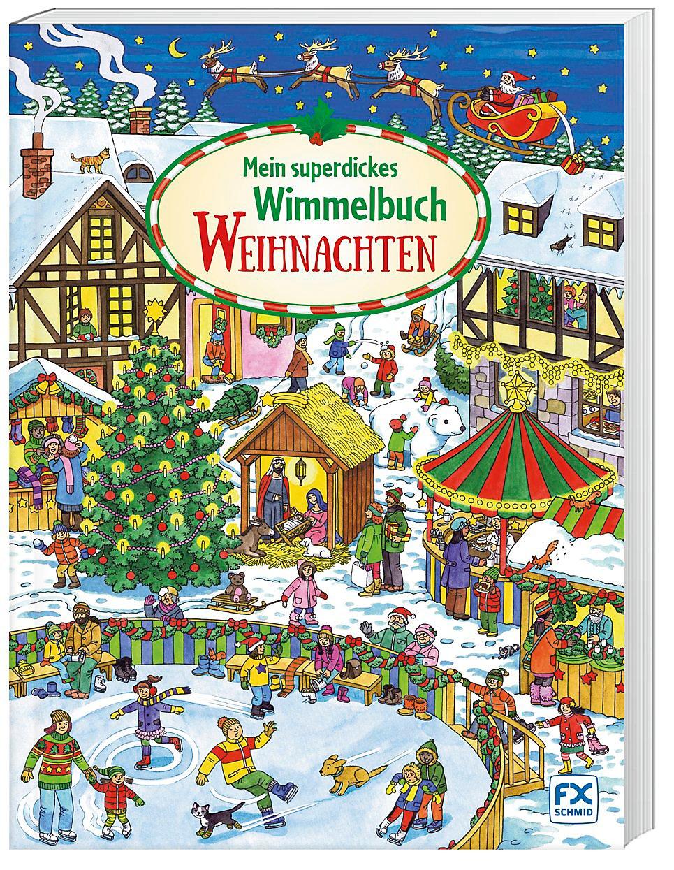 Wimmelbuch Weihnachten.Mein Superdickes Wimmelbuch Weihnachten Buch Weltbild De