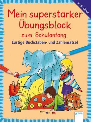 Mein superstarker Übungsblock für den Schulanfang, Friederike Barnhusen, Edith Thabet