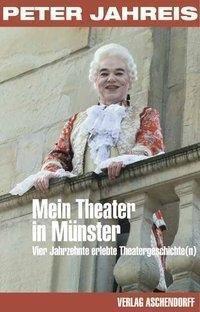 Mein Theater in Münster, Peter Jahreis