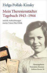 Mein Theresienstädter Tagebuch 1943-1944 - Helga Pollak-Kinsky |
