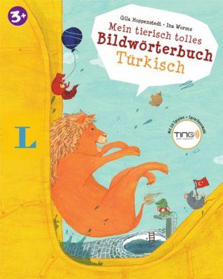 Mein tierisch tolles Bildwörterbuch Türkisch, Gila Hoppenstedt