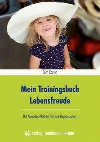 Mein Trainingsbuch Lebensfreude - Erich Kasten pdf epub