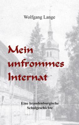 Mein unfrommes Internat - Wolfgang Lange pdf epub