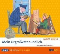 Mein Urgroßvater und ich, 2 Audio-CDs, James Krüss