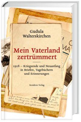 Mein Vaterland zertrümmert, Gudula Walterskirchen