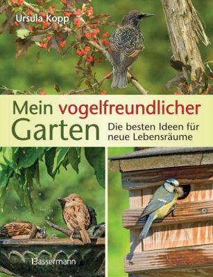Mein vogelfreundlicher Garten - Ursula Kopp pdf epub