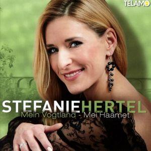 Mein Vogtland-Mei Haamet, Stefanie Hertel