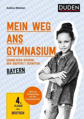Mein Weg ans Gymnasium - Deutsch 4. Klasse - Bayern - Andrea Wimmer pdf epub