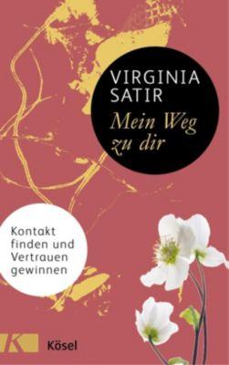 Mein Weg zu dir - Virginia Satir pdf epub
