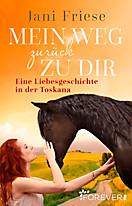 Mein Weg zurück zu dir, Jani Friese
