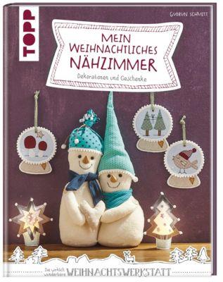 Mein weihnachtliches Nähzimmer - Gudrun Schmitt |