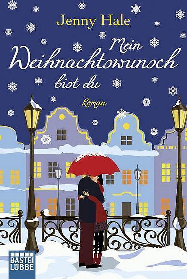 Mein Weihnachtswunsch bist du Buch bei Weltbild.de bestellen