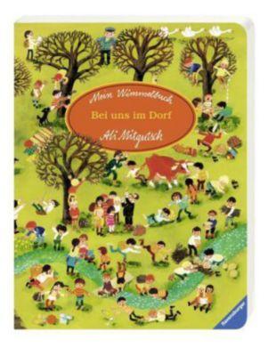Mein Wimmelbuch: Bei uns im Dorf, Ali Mitgutsch