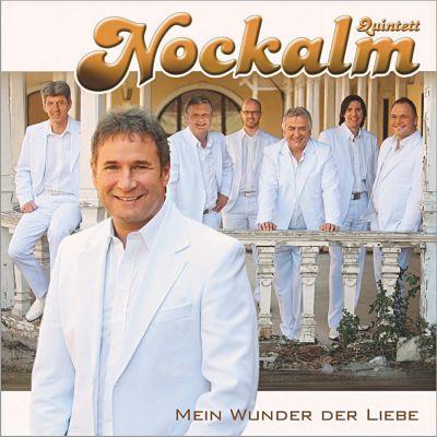 Mein Wunder der Liebe, Nockalm Quintett