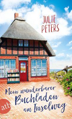 Mein wunderbarer Buchladen am Inselweg, Julie Peters