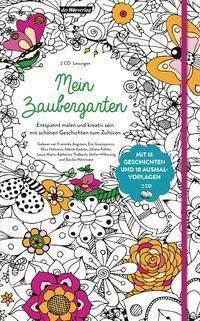Mein Zaubergarten, 2 Audio-CDs, Hermann Hesse, Erwin Strittmatter, Johannes Roth