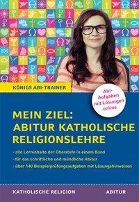 Mein Ziel: Abitur Katholische Religionslehre - Jürgen Bethke |