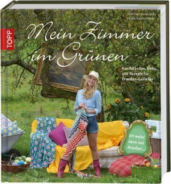 Mein Zimmer im Grünen, Hilde Frey, Joanna Goetz, Carmen Siegrist-Scherrer