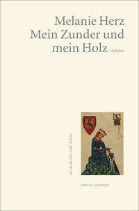 Mein Zunder und mein Holz - Melanie Herz pdf epub