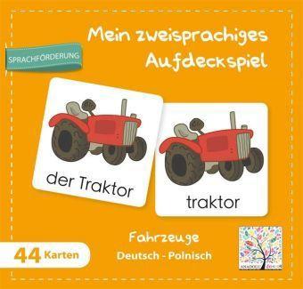 Mein zweisprachiges Aufdeckspiel, Fahrzeuge Deutsch-Polnisch (Kinderspiel)