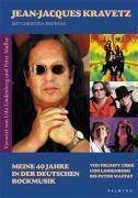 Meine 40 Jahre in der deutschen Rockmusik, Jean-Jacques Kravetz