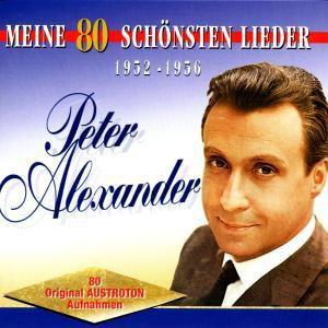 Meine 80 Schönsten Lieder, Peter Alexander