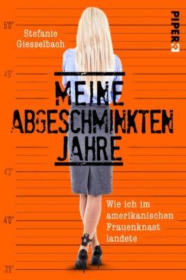 Meine abgeschminkten Jahre, Stefanie Giesselbach