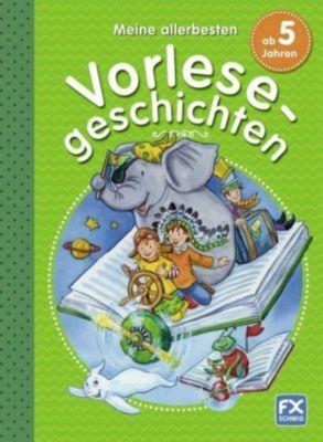 Meine allerbesten Vorlesegeschichten ab 5 Jahren, Diana Lucas, Petra Bartoli y Eckert