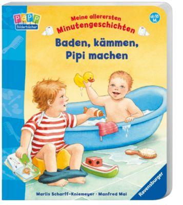 Meine allerersten Minutengeschichten - Baden, kämmen, Pipi machen, Manfred Mai