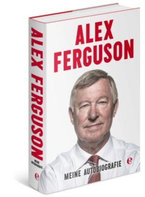Meine Autobiografie, Alex Ferguson