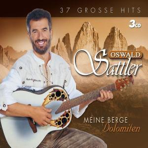 Meine Berge - Dolomiten, Oswald Sattler