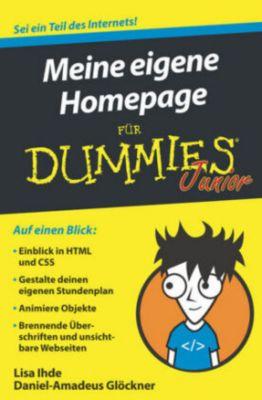 Meine eigene Homepage für Dummies Junior, Lisa Ihde, Daniel-Amadeus Glöckner