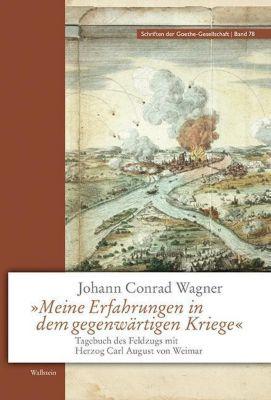 Meine Erfahrungen in dem gegenwärtigen Kriege, Johann Conrad Wagner