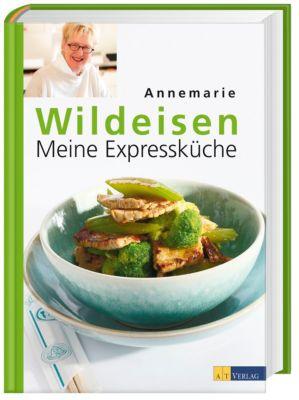 Meine Expressküche, Annemarie Wildeisen