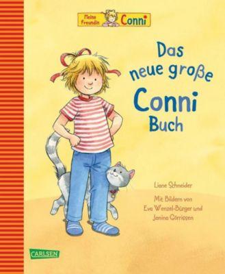 Meine Freundin Conni - Das neue große Conni-Buch, Liane Schneider