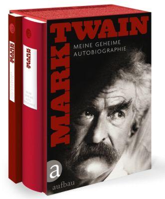 Meine geheime Autobiographie, 2 Tle., Mark Twain