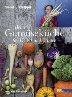 Meine Gemüseküche für Herbst und Winter - Meret Bissegger pdf epub