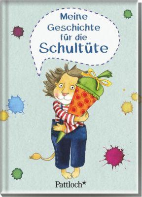 Meine Geschichte für die Schultüte - Petra Kummermehr |