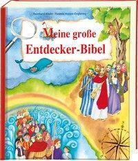 Meine große Entdecker-Bibel, Reinhard Abeln