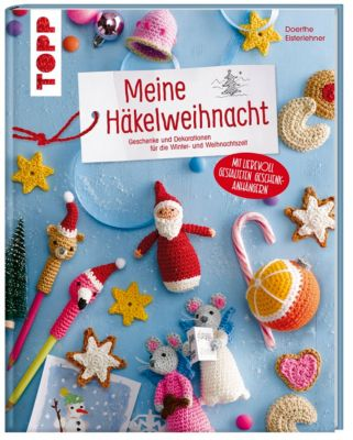Meine Häkelweihnacht - Doerthe Eisterlehner |
