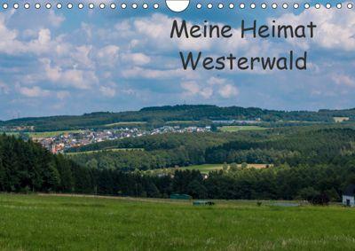 Meine Heimat Westerwald (Wandkalender 2019 DIN A4 quer), Petra Bläcker