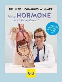 Meine Hormone - bin ich ferngesteuert?, Johannes Wimmer