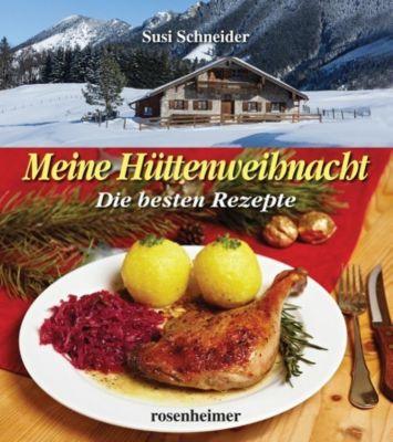 Meine Hüttenweihnacht - Susi Schneider |