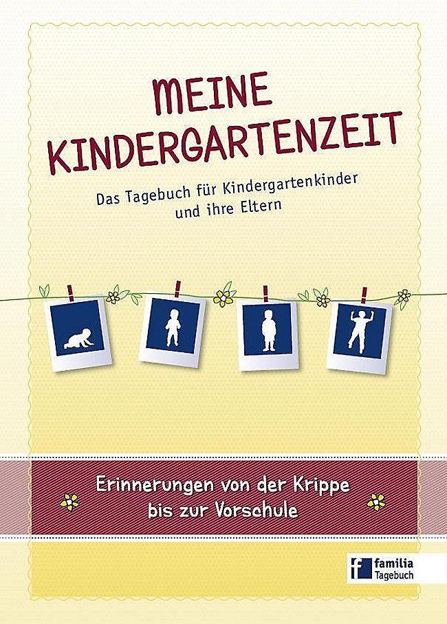 Meine Kindergartenzeit Buch portofrei bei Weltbild.de bestellen